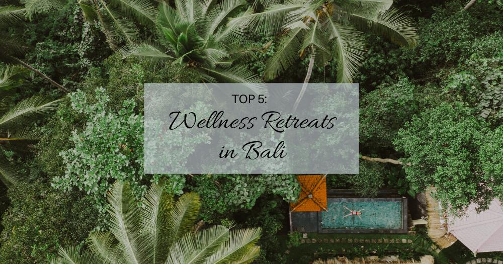 Wellness Retreats in Bali